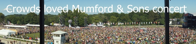 Crowds loved Mumford & Sons concert Simcoe, Ontario Canada