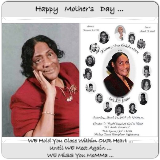 HaPPY MOTHER's Day To ALL MoMMa'S and GRaND-MoTHER